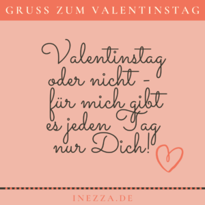 Read more about the article Kurzer Spruch Valentinstag – NUR DICH!